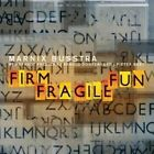 Firm Fragile Fun 8718503370118 by Marnix Busstra CD
