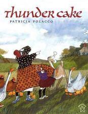 Thunder Cake: By Polacco, Patricia
