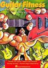 Guitar Fitness: An Exercising Handbook von Josquin des Pres (1992, Taschenbuch)