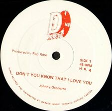 "JOHNNY OSBOURNE don't you know that i love you HR 4 canada darace 12"" WS EX/"