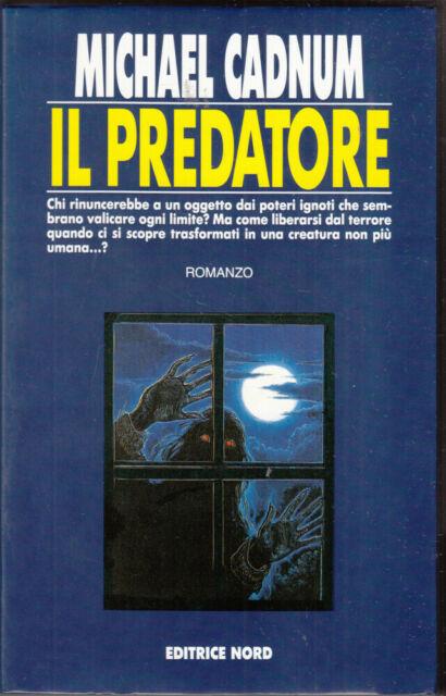 Il predatore di Cadnum, Michael ed. Nord