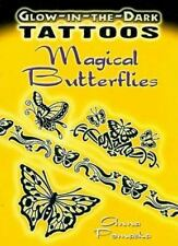 Dover Tattoos: Glow-in-the-Dark Tattoos Magical Butterflies by Anna Pomaska...