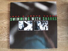 "LP - INGA & ANETE HUMPE - SWIMMING WITH SHARKS  zum Sonderpreis! ""TOPZUSTAND!"""