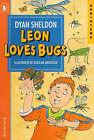 Leon Loves Bugs by Dyan Sheldon (Paperback, 2000)