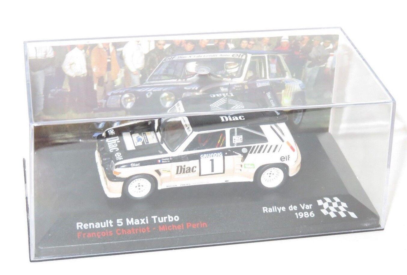 1 43 Renault 5 Maxi Turbo Diac Rallye de Var 1986 F. Chatriot M. Perin