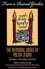 From a Ruined Garden: The Memorial Books of Polish Jewry by Indiana University Press (Paperback, 1998)
