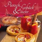 Punsch, Gebäck & mehr von Isabel Martins (2015, Gebundene Ausgabe)
