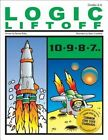Logic Liftoff by Bonnie Risby 9781593630881 Paperback 2005