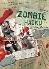 Zombie Haiku: Good Poetry for Your Brains by Ryan Mecum (Paperback, 2008)