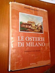 LE-OSTERIE-DI-MILANO-di-Giuseppe-Barigazzi-presentazione-Indro-Montanelli-1968