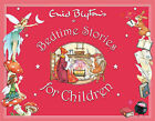 Enid Blyton's Bedtime Stories for Children by Enid Blyton (Hardback, 2007)