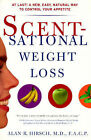 Scentsational Weight Loss by Alan R Hirsch (Paperback, 1998)