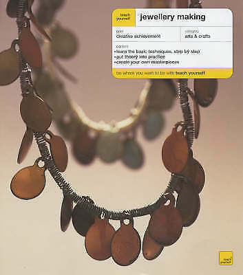 Little, Ann, Gale, Emma, Teach Yourself: Jewellery Making, Very Good Book