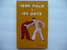 RARE - Iron Palm in 100 Days by Lee Ying-arng, Like New!