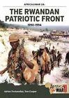 The Rwandan Patriotic Front 1990-1994 by Tom Cooper, Adrien Fontanellaz (Paperback, 2015)