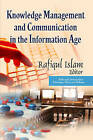 Knowledge Management and Communication in the Information Age by Nova Science Publishers Inc (Hardback, 2013)