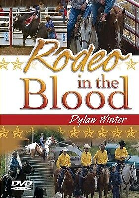 RODEO IN THE BLOOD - DYLAN WINTER - USA & CANADA RODEO DOCUMENTARY SPECIAL OFFER