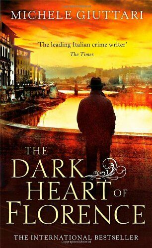 1 of 1 - The Dark Heart of Florence (Michele Ferrara),Michele Giuttari