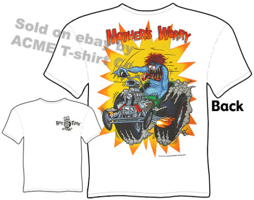 Big Daddy T Mothers Worry Ratfink T Shirt Model T Ed Roth Tee Sz M L XL 2XL 3XL