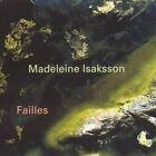 Madeleine Isaksson: Failles (CD, Oct-2005, Phono Suecia)