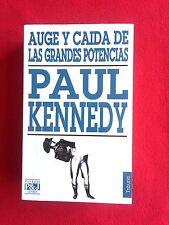 AUGE Y CAIDA DE LAS GRANDES POTENCIAS - PAUL KENNEDY (SPANISH EDITION)