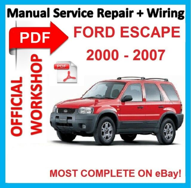 official workshop manual service repair for ford escape 2000 2007 rh ebay com 2013 Ford Escape Manual 2007 ford escape hybrid repair manual