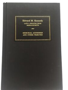 2010-Senator-Edward-M-Kennedy-Memorial-Tributes-in-the-Congress-Hardcover-Book