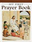 My First Prayer Book by Sr Karen Cavanaugh (Hardback, 2005)