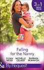 Falling For The Nanny: The Billionaire's Baby SOS / The Nanny Bombshell / The Nanny Who Kissed Her Boss (Mills & Boon By Request) by Susan Meier, Barbara McMahon, Michelle Celmer (Paperback, 2016)