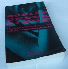 Armando Favazza: BODIES UNDER SIEGE. 1996 Second edition.Self-mutilation.