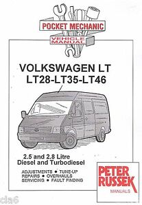 Volkswagen-VW-LT-28-35-46-2-5-2-8-Diesel-Turbodiesel-Pocket-Mechanic-Manual-NEW