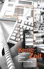 Keine Zeit von Mathias Jung (2011, Gebundene Ausgabe)