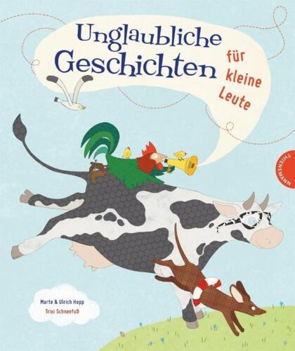 1 von 1 - Unglaubliche Geschichten für kleine Leute von Marte Hopp (2013, Gebunden)