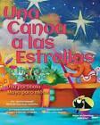 Una Canoa a Las Estrellas: Una Parabola Maya Para Ninos by MR Clayton Haswell (Paperback / softback, 2013)