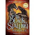 The Black Stallion Revolts by John Rowe, Walter Farley (Paperback, 2005)