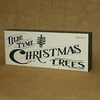 Olde Tyme Christmas Trees Box Sign Primitives By Kathy