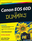Canon EOS 60D For Dummies by Julie Adair King, Robert Correll (Paperback, 2011)