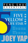 Feng Shui Essentials -- 5 Yellow Life Star by Joey Yap (Paperback, 2011)
