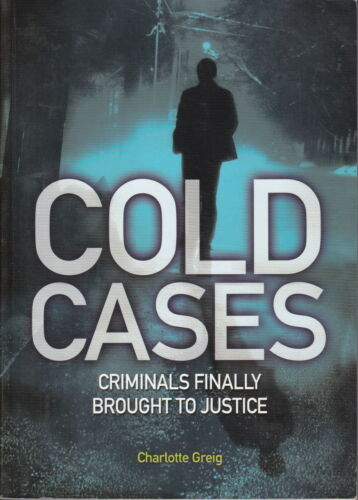 1 of 1 - COLD CASES - Charlotte Greig - Criminals finally brought to justice