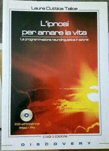 Talice L'IPNOSI PER AMARE LA VITA ed. Colors 1999 con cd PNL