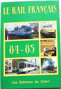 Le-Rail-Francais-84-85-les-Editions-Du-Cabri-A