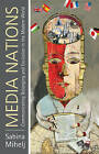 Media Nations: Communicating Belonging and Exclusion in the Modern World by Sabina Mihelj (Hardback, 2011)