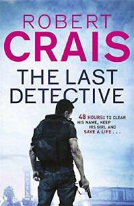 The-Last-detective-ELVIS-COLE-09-por-Robert-Crais-Libro-De-Bolsillo