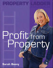 Property Ladder: Profit from Property by Sarah Beeny (Paperback, 2003)