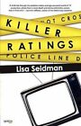 Killer Ratings by Lisa Seidman (Paperback / softback, 2012)
