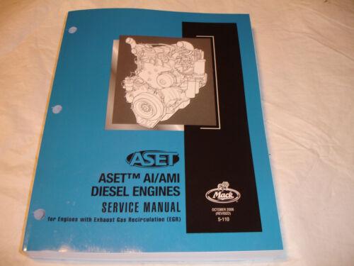 Mack Truck ASET AI AMI Diesel Engine SERVICE MANUAL Repair Shop Overhaul OEM NEW