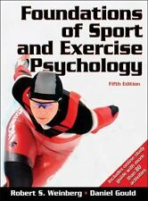 Foundations Of Sport And Exercise Psychology by Robert Weinberg