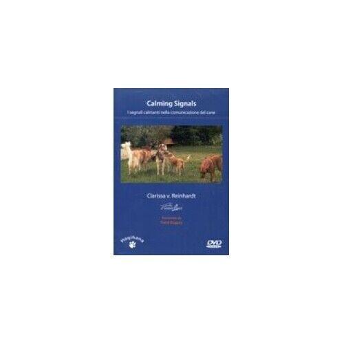 DVD CALMING SIGNALS - SEGNALI CALMANTI NELLA COMUNICAZIONE DEL CANE - REINHARDT