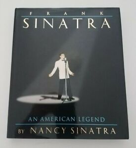 Frank Sinatra An American Legend By Nanacy Sinatra 1995 1rst Edition with CD