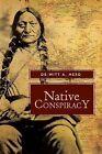 Native Conspiracy by De-Witt a Herd (Paperback / softback, 2013)